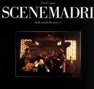 Scene madri di Bernardo Bertolucci