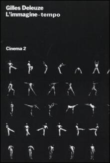 Cinema. Vol. 2: L'Immagine-tempo. - Gilles Deleuze - copertina