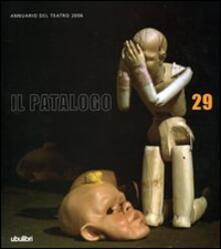 Antondemarirreguera.es Il patalogo. Annuario del teatro 2006. Vol. 29 Image