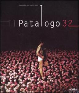 Libro Il patologo 32. Annuario del teatro 2009 Franco Quadri