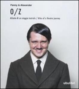 O/Z. Atlante di un viaggio teatrale-Atlas of a theatre journey