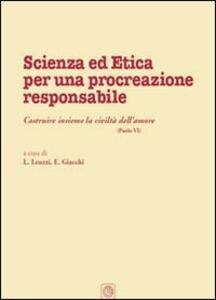 Scienza ed etica per una procreazione responsabile