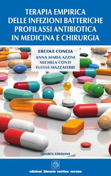 Filmarelalterita.it Terapia empirica delle infezioni batteriche. Profilassi antibiotica in medicina e chirurgia Image