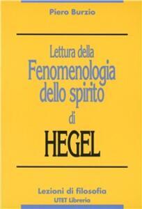 Lettura della Fenomenologia dello spirito di Hegel