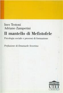 Lpgcsostenible.es Il mantello di Mefistofele. Psicologia sociale e processi di formazione Image