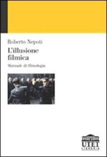 Lpgcsostenible.es L' illusione filmica. Manuale di filmologia Image