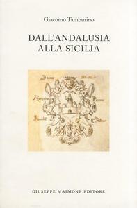 Dall'Andalusia alla Sicilia