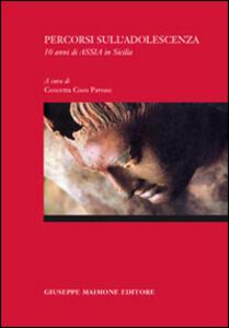 Percorsi sull'adolescenza. 10 anni di Assia in Sicilia