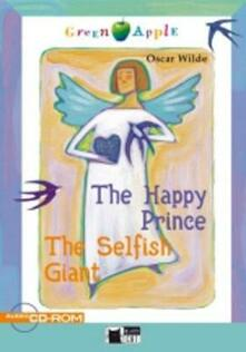Lpgcsostenible.es The happy prince and the selfish giant. Con CD Audio. Con CD-ROM Image