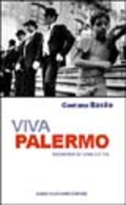Viva Palermo. Memoria di una città