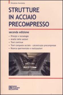 Strutture in acciaio precompresso.pdf