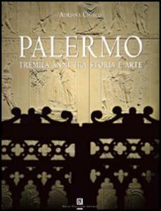 Palermo. Tremila anni tra storia e arte