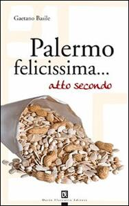 Palermo felicissima... atto secondo