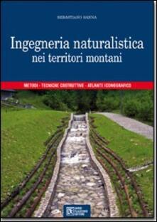 Voluntariadobaleares2014.es Ingegneria naturalistica nei territori montani. Metodi, tecniche costruttive, atlante iconografico Image