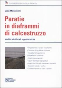 Paratie in diaframmi di calcestruzzo. Analisi strutturali e geodesiche