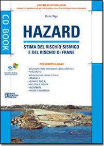 Hazard. Stima del rischio sismico e del rischi di frane. Con CD-ROM