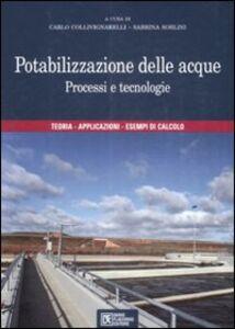 Libro Potabilizzazione delle acque. Processi e tecnologie