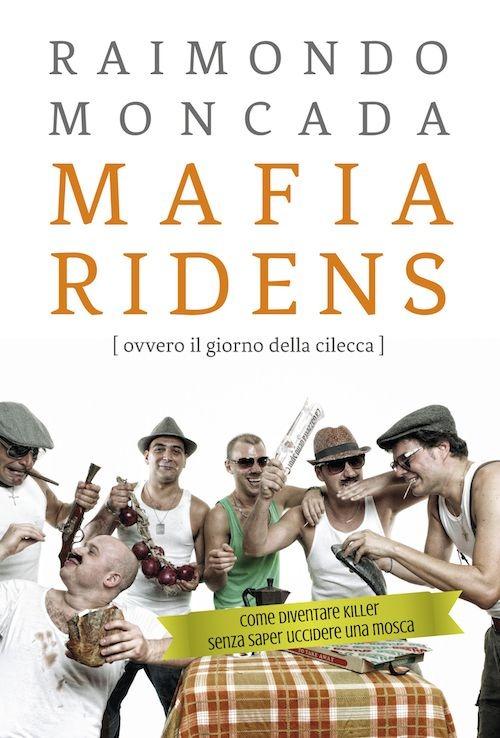 Mafia ridens (ovvero il gio...