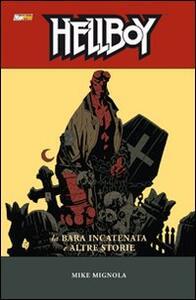 La bara incatenata e altre storie. Hellboy. Vol. 3