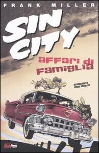 Affari di famiglia. Sin city. Vol. 5