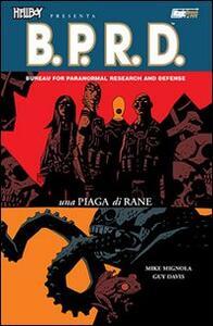 Una piaga di rane. Hellboy presenta B.P.R.D.. Vol. 3