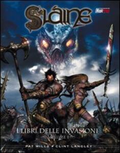 I libri delle invasioni. Slaine. Vol. 1