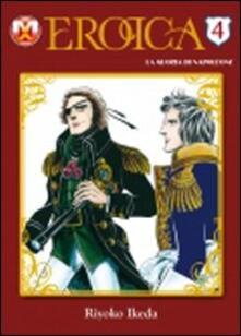 Ristorantezintonio.it Eroica. La gloria di Napoleone. Vol. 4 Image