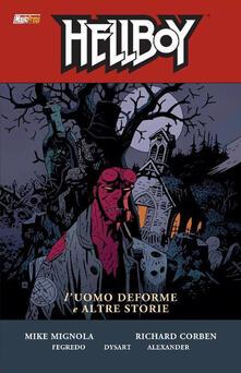 L uomo deforme e altre storie. Hellboy. Vol. 10.pdf