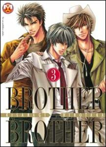 Brother X brother. Vol. 3
