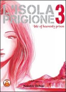 Filippodegasperi.it L' isola prigione. Vol. 3 Image