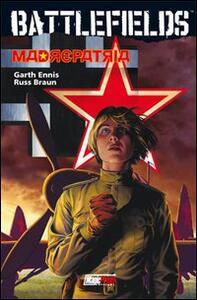 Madrepatria. Battlefields. Vol. 6