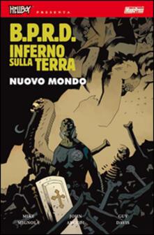 Fondazionesergioperlamusica.it B.P.R.D. Inferno sulla Terra. Vol. 1: Nuovo mondo. Image