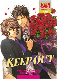 Keep out. Vol. 1