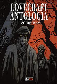 Letterarioprimopiano.it Lovecraft. Antologia. Vol. 2 Image