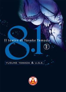8.1. Il teatro di Yusuke Yamada. Vol. 1