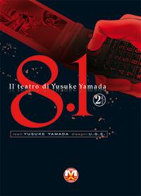 8.1. Il teatro di Yusuke Yamada. Vol. 2 - Yamada Yusuke - wuz.it