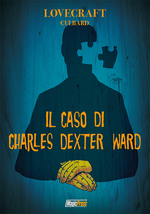 Image of Lovecraft. Il caso di Charles Dexter Ward