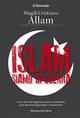 Islam, siamo in guer