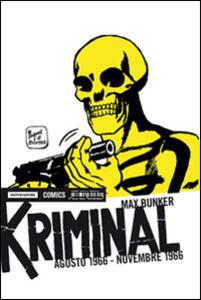 Kriminal. Vol. 7: Agosto 1966-Novembre 1966.