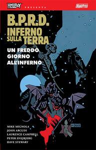 B.P.R.D. Inferno sulla Terra. Vol. 7: freddo giorno all'inferno, Un.