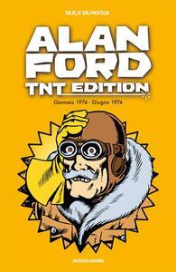 Alan Ford. TNT edition. Vol. 10: Gennaio 1974-Giugno 1974.