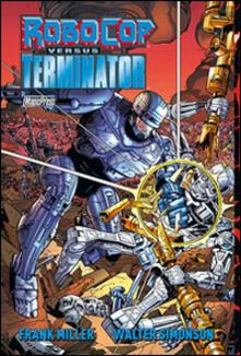 Premioquesti.it Frank Miller Robocop versus Terminator Image
