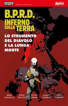 Premioquesti.it B.P.R.D. Inferno sulla Terra. Vol. 4: strumento del diavolo e la lunga morte, Lo. Image