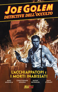 Joe Golem. Detective dell'occulto. Vol. 1