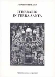 Itinerario in Terrasanta (1358). Testo latino a fronte