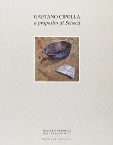 Gaetano Cipolla. Carte a proposito di Seneca