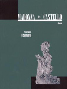Madonna del Castello, Almenno. Vol. 2: Il santuario.