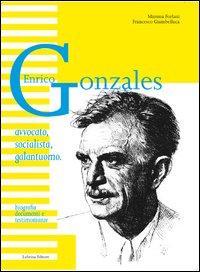 Enrico Gonzales. Avvocato, ...