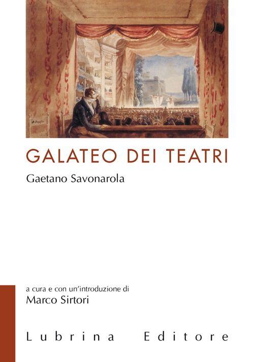 Il galateo dei teatri di Gaetano Savonarola