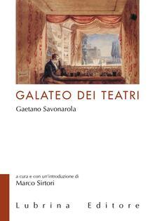 Osteriacasadimare.it Il galateo dei teatri di Gaetano Savonarola Image